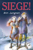 Seige! by Ann Jungman, Alan Marks