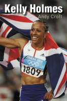 Kelly Holmes by Andy Croft