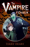 The Vampire of Croglin by Terry Deary