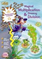 Magical Multiplication and Dreamy Division Age 5-6 by