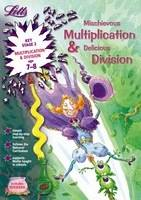Mischievous Multiplication and Delicious Division Age 7-8 by