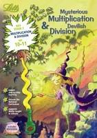Mysterious Multiplication and Devilish Division Age 10-11 by