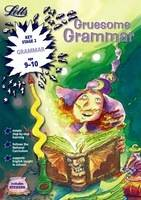 Gruesome Grammar Age 9-10 by