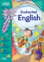 Enchanted English Age 8-9 Key Stage 2 by