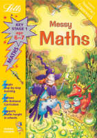 Messy Maths Age 6-7 by