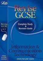 ICT Complete Study and Revision Guide (2012 Retakes Only) by