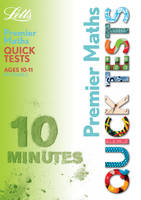 KS2 Premier Quick Tests - Maths 10-11 by Louis Fidge