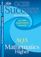 AQA Maths (Modular) Higher Tier Revision Guide (2012 Retakes Only) by