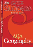 GCSE Success AQA Geography Revision Guide by