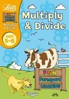 Multiply and Divide Age 5-6 by