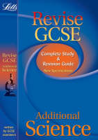 Additional Science Complete Study and Revision Guide (2012 Exams Only) by