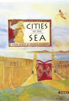Cities in the Sea by Sian Lewis