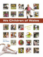 We Children of Wales by Ann Saer