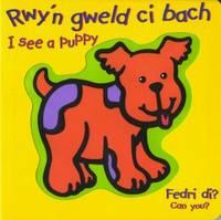 Rwy'n Gweld Ci Bach / I See a Puppy by