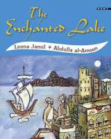 The Enchanted Lake by Lena Jamil, Abdulla Al-Ameen