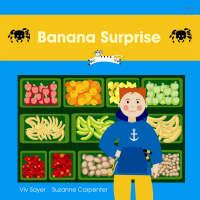 Banana Surprise by Viv Sayer