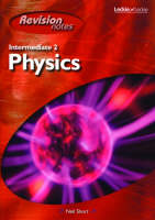 Intermediate 2 Physics Revision Notes by