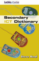 Secondary ICT Dictionary by