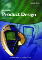 Higher Product Design Course Notes by