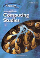 Standard Grade Computing Studies Revision Notes by