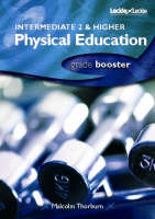 Intermediate 2 and Higher Physical Education Grade Booster by