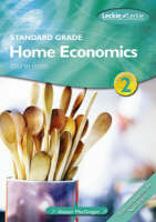 Standard Grade Home Economics Course Notes by