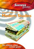 Intermediate 1 and 2 Modern Studies Success Guide by