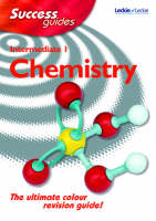 Intermediate 1 Chemistry Success Guide by