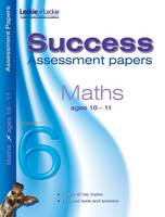 10-11 Mathematics Assessment Success Papers by Paul Broadbent