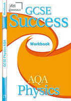 AQA Physics Workbook and Answers (2012 Exams Only) by