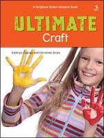 Ultimate Craft by Kathryn Copsey, Christine Orme