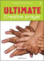 Ultimate Creative Prayer by Judith Merrell