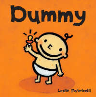 Dummy by Leslie Patricelli