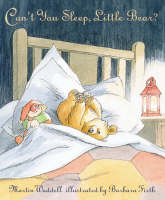Can't You Sleep, Little Bear by Martin Waddell, Barbara Firth