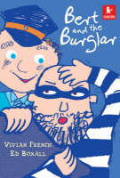 Bert and the Burglar by Vivian French