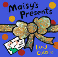 Maisy's Presents by Lucy Cousins