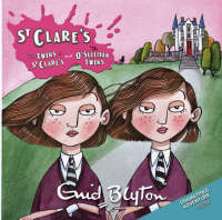 The Twins at St.Clare's AND The O'Sullivan Twins by Enid Blyton