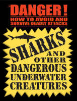 Danger! Sharks by Daniel Gilpin
