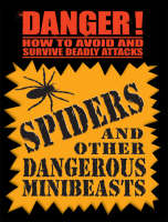 Danger! Spiders by Daniel Gilpin