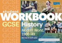 Modern World History, 1900-49 by Geoff Layton, Nick Dyer