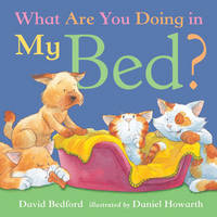 What are You Doing in My Bed? by David Bedford, Daniel Howarth