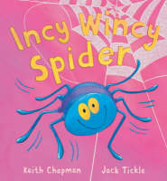 Incy Wincy Spider by Keith Chapman