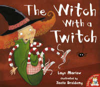 The Witch with a Twitch by Layn Marlow