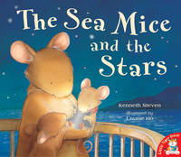 The Sea Mice and the Stars by Kenneth Steven