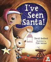 I've Seen Santa! by David Bedford