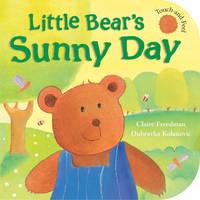 Little Bear's Sunny Day by Claire Freedman, Dubravka Kolanovic