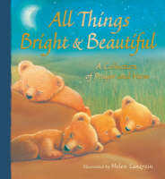 All Things Bright and Beautiful by Helen Lanzrein