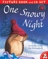 One Snowy Night by M. Christina Butler, Tina MacNaughton