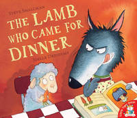 The Lamb Who Came for Dinner by Steve Smallman
