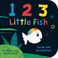 1 2 3 Little Fish! by Guido van Genechten